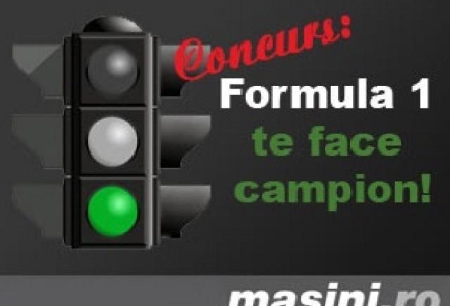 Concurs: Formula 1 te face campion!