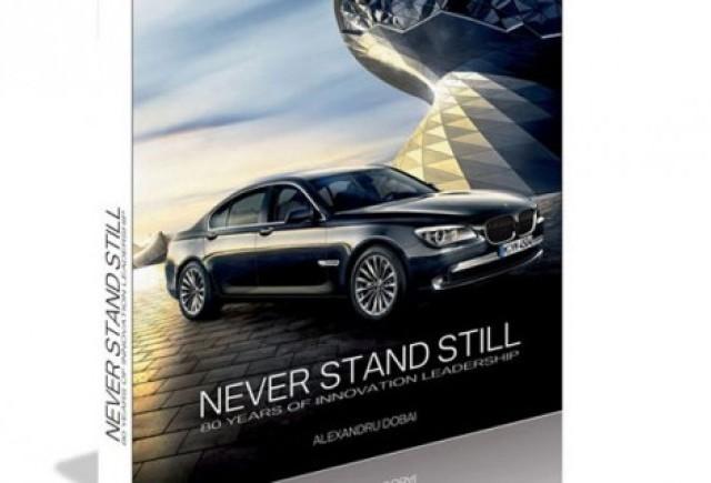 Cartea despre istoria BMW este in librarii!